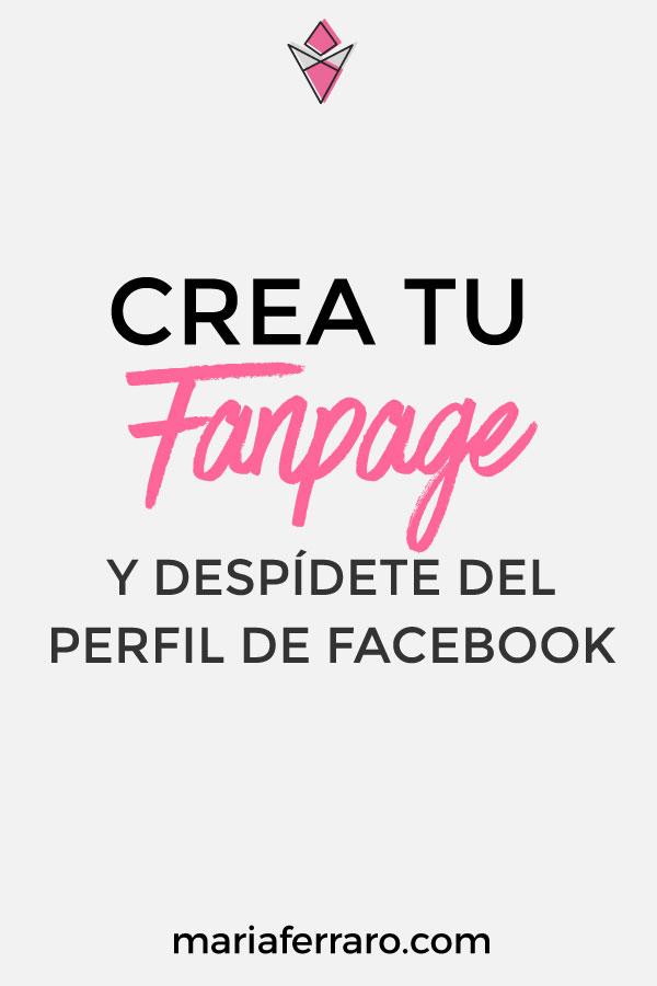 Crea tu fanpage o página y despídete del perfil en Facebook