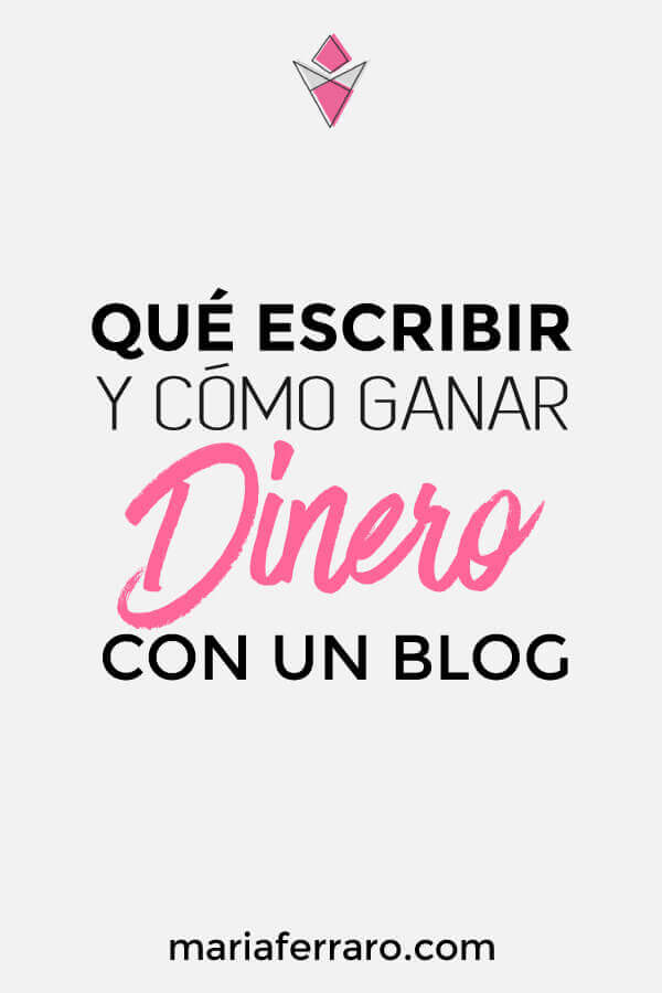 María Ferraro - Monetizar ganar dinero con Blog