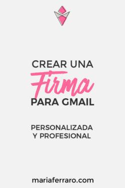 Como Crear Una Firma Para Gmail